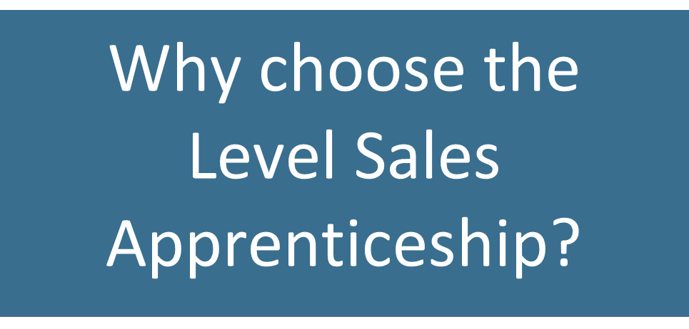 why choose the level sales apprenticeship